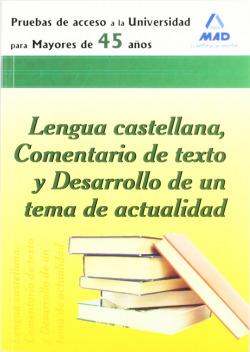 Lengua castellana,comentario de texto y desarrollo tema actual.