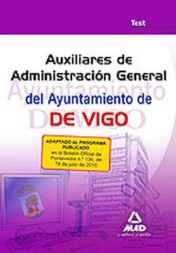 AUXILIARES ADMINISTRACIÓN GENERAL DEL AYUNTAMIENTO DE VIGO