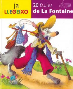 20 Faules de La Fontaine (Ja llegeixo)