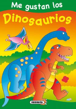 Dinosaurios (Me gustan los...)