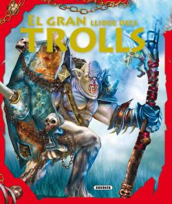 El gran llibre dels trolls (Aventures fantàstiques)