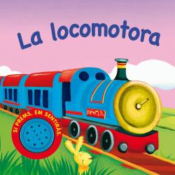 La locomotora (Vehicles sorollosos)
