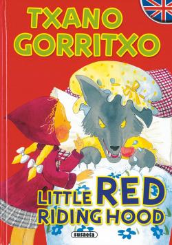 Txano gorritxo/Little Red riding hood