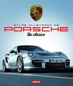 Atlas ilustrado de Porsche. Un clásico