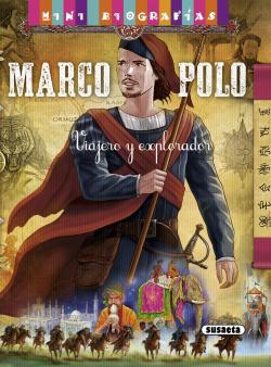 Marco Polo. Viajero y explorador