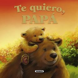 Te quiero, papá