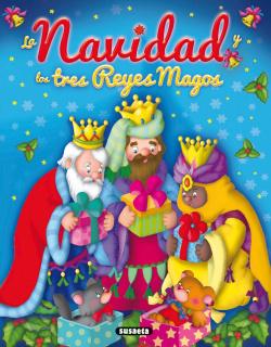La navidad y los tres reyes