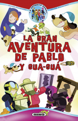 Gran aventura de Pablo y Gua-Gua