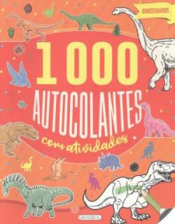 DINOSSAUROS (1000 AUTOCOLANTES COM ACTIVIDADES)