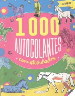 CAVALOS (1000 AUTOCOLANTES COM ACTIVIDADES)