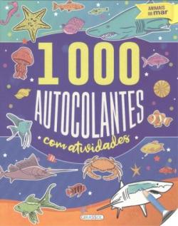 ANIMAIS DO MAR (1000 AUTOCOLANTES COM ACTIVIDADES)