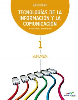Tecnologías de la Información y la Comunicación.