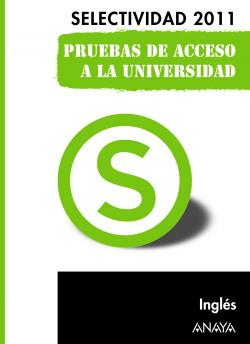 Inglés. Pruebas de Acceso a la Universidad.