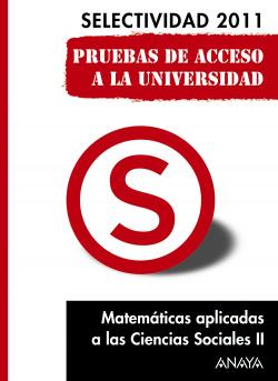 Matemáticas aplicadas a las Ciencias Sociales II. Pruebas de Acceso a la Universidad.