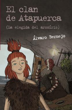 Clan de Atapuerca: Elegida dle arcoíris