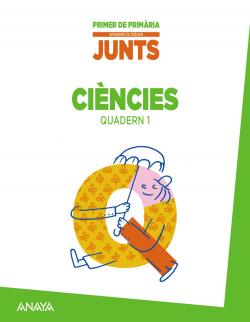 (VAL).(14).QUAD.CIENCIES (JUNTS) 1-1R.PRIM.APRENDRE CREIXER