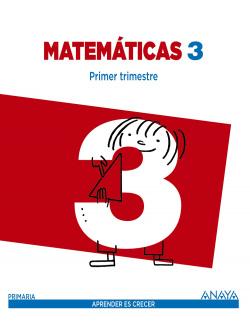 Matematicas 3ºprimaria. Trimestral. Aprender es crecer