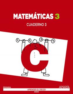 Cuaderno matematicas 3-3ºprimaria. Aprender es crecer. Valencia