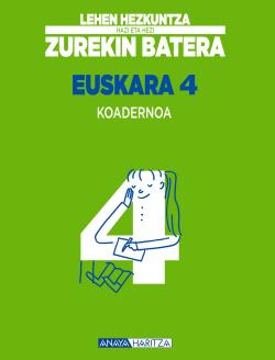 (EUS).(15).EUSKARA 4.KOADERNOA