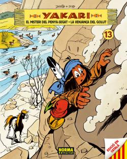 Yakari 13, El misteri del penya-segat ; La venjança del golut