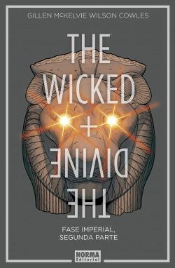 THE WICKED + THE DIVINE 6. FASE IMPERIAL. SEGUNDA PARTE