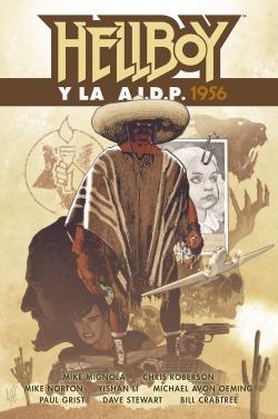 HELLBOY 24. Hellboy y la AIDP 1956