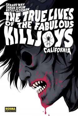 THE TRUE LIVES OF THE FABULOUS KILLJOYS 1: CALIFORNIA