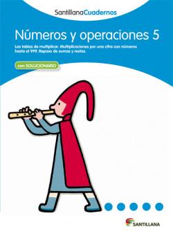 Números y operaciones, Educación Primaria. Cuaderno 5