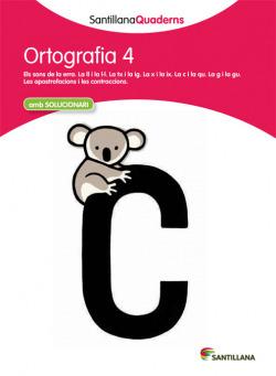 Ortografia, Educació Primària. Quadern 4