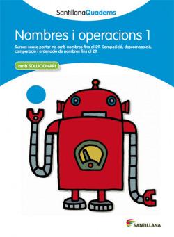 Nombres i operacions, Educación Primaria. Quadern 1