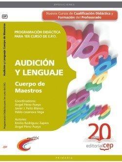 Cuerpo Maestros Audicion y Lenguaje Programacion Didactica para 1er curso EPO