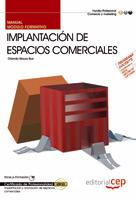 Manual Implantacion espacios comerciales (MF0501_3) Certificados profesionalidad Implantacion y anim
