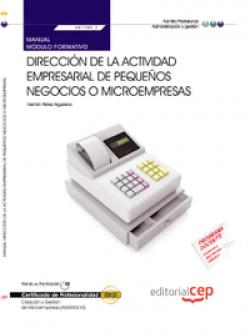 Manual Direccion actividad empresarial pequeños negocios o microempresas (MF1789_3) Certificados pro