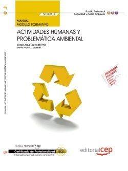 Manual Actividades humanas y problematica ambiental (MF0805_3) Certificados profesionalidad Interpre