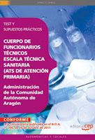 Cuerpo Funcionarios Tecnicos Escala Tecnica Sanitaria (ATS Atencion Primaria) Comunidad Autonoma Ara
