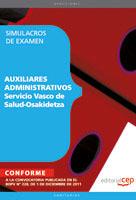 Auxiliar Administrativo Servicio Vasco Salud-Osakidetza Simulacros Examen