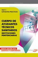 Cuerpo Ayudantes Tecnicos Sanitarios Instituciones PenitenciariasTest y Supuestos Practicos