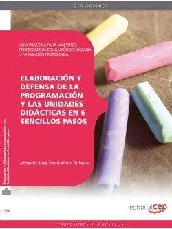 Elaboracion y defensa programacion y las Unidades Didacticas en 6 sencillos pasos