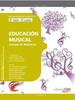 Cuerpo Maestros Educacion Musical (3er ciclo 5º curso) Programacion Didactica