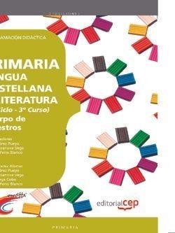 Cuerpo MaestrosáPrimaria Lengua Castellana y Literatura (2º Ciclo - 3º Curso) Programacion Didactica