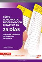 Cuerpo Profesores Enseñanza Secundaria Como elaborar programacion didactica en 25 dias