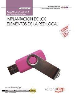 Cuaderno Alumno Implantacion los elementos red local (MF0220_2) Certificados Profesionalidad Sistema