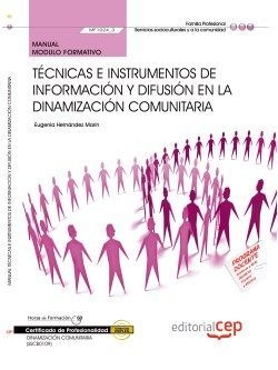 Manual Tecnicas e instrumentos informacion y difusion en dinamizacion comunitaria (MF1024_3) Certifi