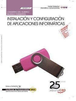 Cuaderno Alumno Instalacion y configuracion aplicaciones informaticas (MF0221_2) Certificados Profes