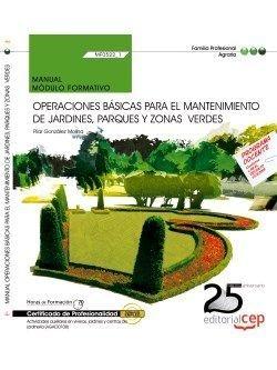 Manual operaciones básicas de mantenimiento en parques y jardines