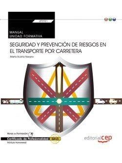 MANUAL SEGURIDAD Y PREVENCIÓN RIESGOS TRANSPORTE POR CARRETERA