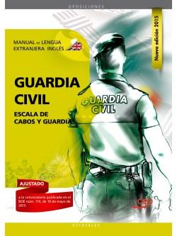 Manual Lengua extranjera:Ingles Escala de Cabos y Guardias de la Guardia Civil