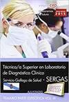 TECNICO SUPERIOR EN LABORATORIO DIAGNOSTICO CLINICO SERGAS V