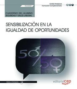 Cuaderno del alumno. Sensibilización en la igualdad de oportunidades (FCOO02). Formación complementaria