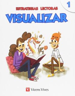 ESTRATEGIAS LECTORAS: VISUALIZAR 1
